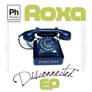 ROXA - Disconnected EP