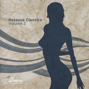 VARIOUS - Dessous Classics Volume 2