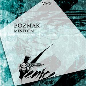 BOZMAK - Mind On