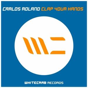 ROLAND, Carlos - Clap Your Hands