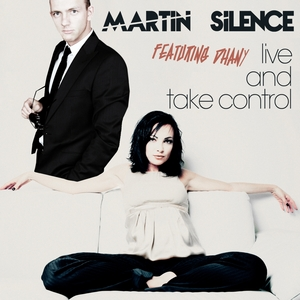 SILENCE, Martin feat DHANY - Live & Take Control