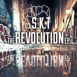 DJ SKT - The Revolution EP