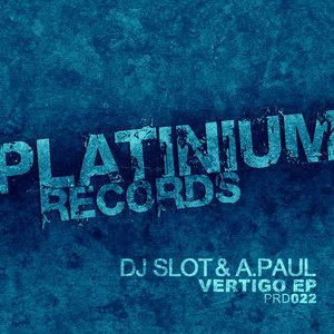 DJ SLOT/A PAUL - Vertigo EP