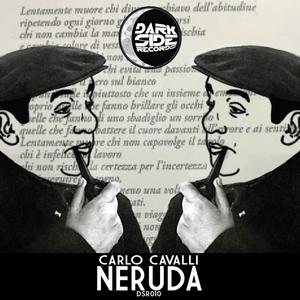 CAVALLI, Carlo - Neruda