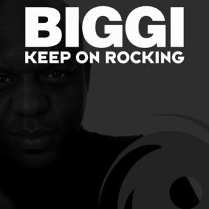 BIGGI - Keep On Rocking