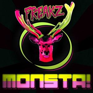 FREAKZ - Monsta