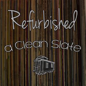 REFURBISHED - A Clean Slate
