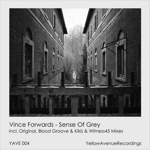 FORWARDS, Vince - Sense Of Grey