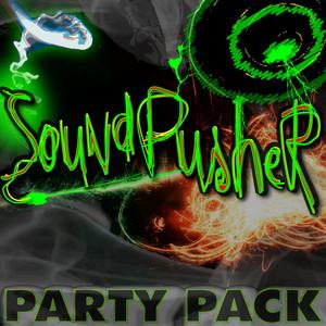 SOUNDPUSHER - Soundpusher Party Pack