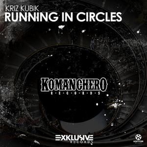 KRIZ KUBIK - Running In Circles