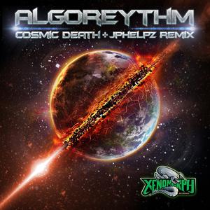 ALGOREYTHM - Cosmic Death