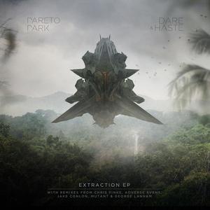 DARE & HASTE - Extraction EP