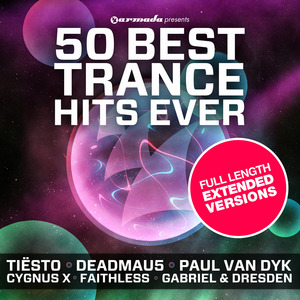 VARIOUS - 50 Best Trance Hits Ever (Full Length Extended Versions)