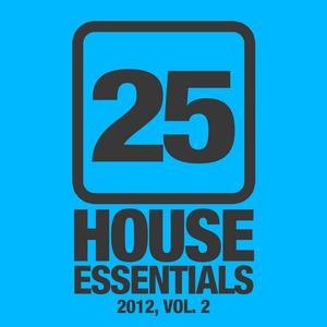 VARIOUS - 25 House Essentials 2012 Vol 2