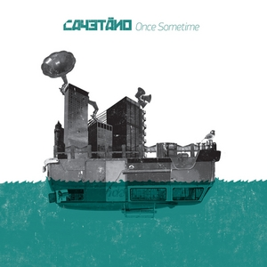 CAYETANO - Once Sometime (Juno Exclusive Bonus Edition)