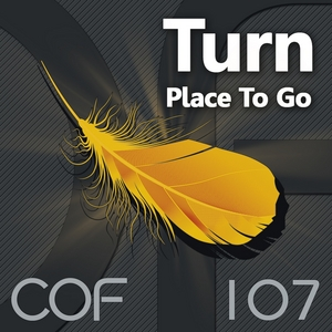 TURN - Place To Go