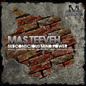 MAS TEEVEH - Subconscious Mind Power