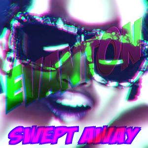 EVANTON - Swept Away