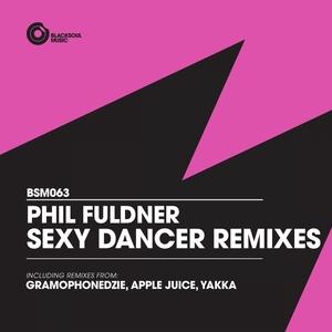 FULDNER, Phil - Sexy Dancer (remixes)