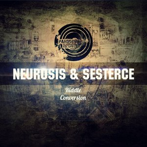 NEUROSIS/SESTERCE - Conversion