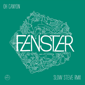 FENSTER - Oh Canyon