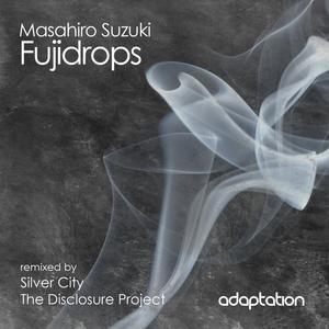 SUZUKI, Masahiro - Fujidrops