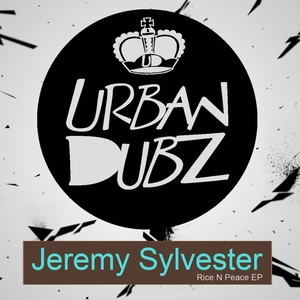 SYLVESTER, Jeremy - Rice N Peace EP