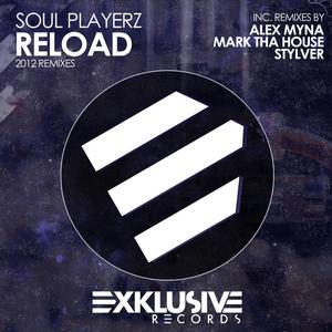 SOUL PLAYERZ - Reload (2012 remixes)