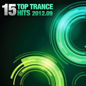 VARIOUS - 15 Top Trance Hits 2012-09