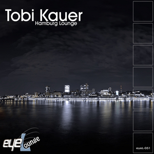 KAUER, Tobi - Hamburg Lounge