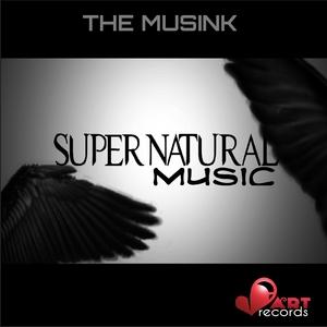 MUSINK, The - Supernatural Music