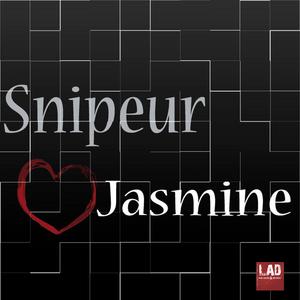 SNIPEUR - Jasmine