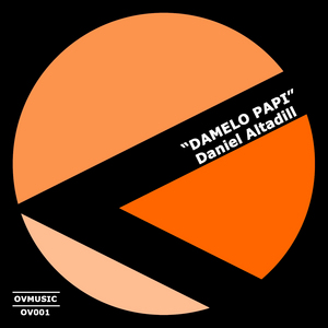 ALTADILL, Daniel - Damelo Papi