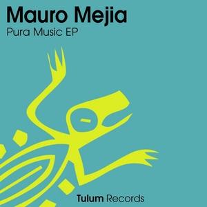 MEJIA, Mauro - Pura Music EP