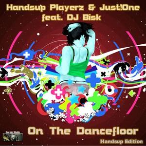 HANDSUP PLAYERZ/JUSTONE feat DJ - On The Dancefloor Handsup Edition