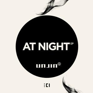 UNJIN - At Night EP