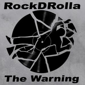 ROCKDROLLA - The Warning