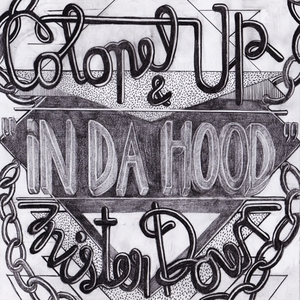 COLONEL UP & MISTER DOWN - In Da Hood