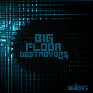 VARIOUS - Big Floor Destroyers Vol 3