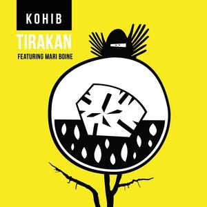 KOHIB feat MARI BOINE - Tirakan EP