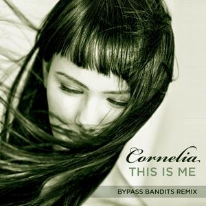 CORNELIA - This Is Me