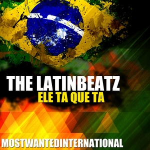 LATINBEATZ, The - Ele Ta Que Ta