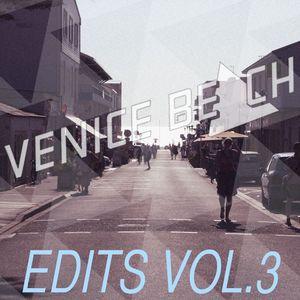 VENICE BEACH - Edits Vol 3