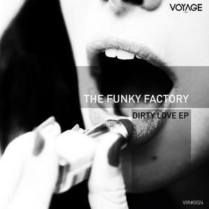 FUNKY FACTORY, The/BIEL PRECOMA/GUI SANTOS - Dirty Love