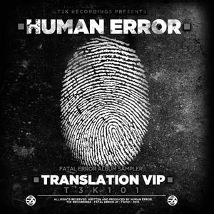 HUMAN ERROR - Translation VIP