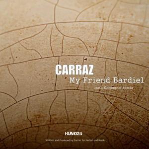 CARRAZ - My Friend Bardiel