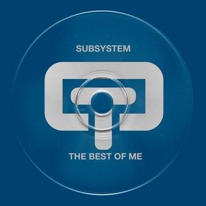 SUBSYSTEM/LISA MILLET - The Best Of Me