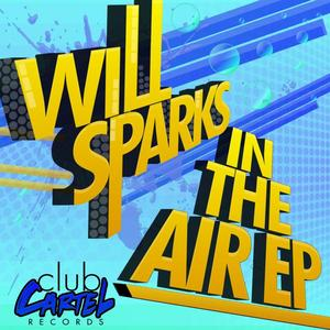 SPARKS, Will - In The Air EP