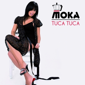 MOKA - Tuca Tuca