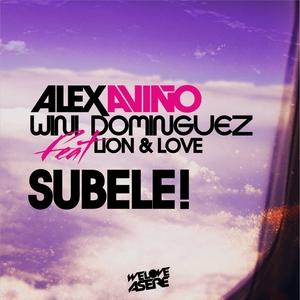 AVINO, Alex/WINI DOMINGUEZ feat LION & LOVE - Subele!